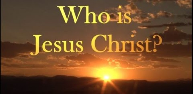 Who Jesus Christ is to a Believer
