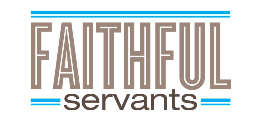 Examples of Faithful Servants