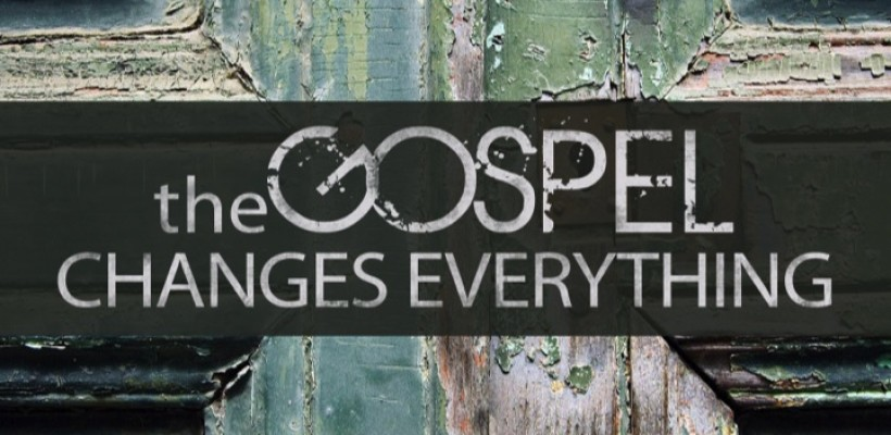 The Gospel and How It Changes Lives