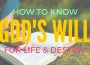 Do You Know God's Will for Your Life?