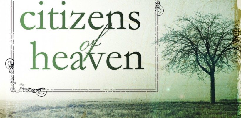 Are You a Citizen of Heaven?