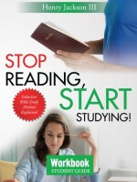 Stop Reading, Start Studying (Student Workbook)